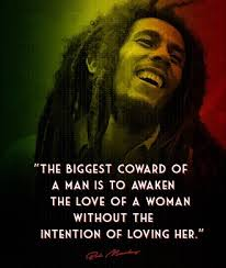 Bob Marley Quotes About Love And Happiness New Quotes By Bob Marley On Life Love And Happiness