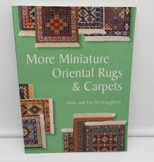 more miniature oriental rugs and carpets by meik and ian mcnaughton