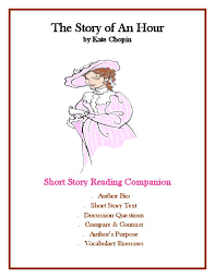 the story of an hour by kate chopin short story study guide  the story of an hour by kate chopin short story study guide