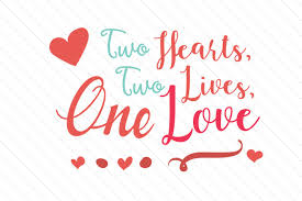 two hearts two lives one love