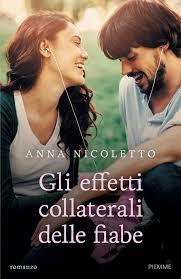 Amazon.it: Gli effetti collaterali delle fiabe - Nicoletto, Anna - Libri