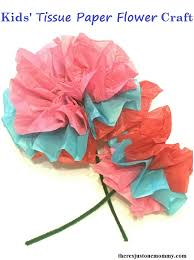 Tissue Paper Flower How To Make Kids Tissue Paper Flower Craft Theres Just One Mommy