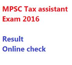 mpsc tax assistant exam result 2016 written test merit list tax assistant