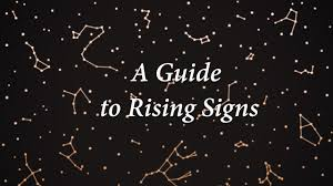 Rising Signs Explained What Ascendant Signs Reveal About