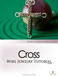 wire wrapped jewelry tutorial knotted cross pendant wired chinese knot dch010 payhip
