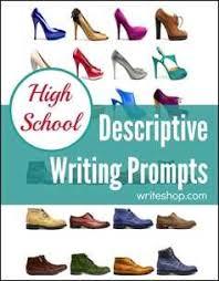 writing on descriptive essay topics for high school students best descriptive essay topics for high school students