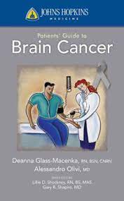 Johns Hopkins Patients' Guide to Brain Cancer by Deanna Glass Macenka,  Alessandro Olivi, Paperback | Barnes & Noble®