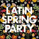 Latin Spring Party