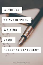17 best ideas about personal statements graduate 10 things to avoid when writing your personal statement