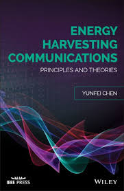 <b>Energy Harvesting</b> Communications: Principles and Theories by ...