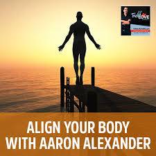 171: Align Your Body with Aaron Alexander