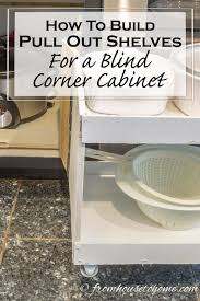 Blind Corner Cabinet Pull Out Shelves How To Build Pull Out Shelves For A Blind Corner Cabinet Part 100 79