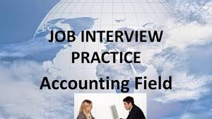 08 job interview practice accounting field unit 6 practice 3 08 job interview practice accounting field unit 6 practice 3