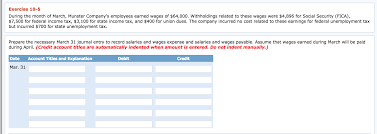 accounting archive com during the month of munster company s employees earned wages of 64 000 holdings related to these wages were 4 896 for social security fica