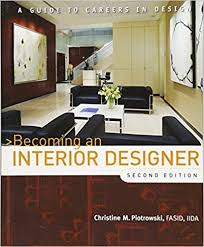 being an interior designer. Perfect Being Becoming An Interior Designer A Guide To Careers In Design Christine M  Piotrowski 9780470114230 Amazoncom Books Inside Being An Designer S