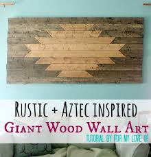 rustic and aztec inspired giant wood wall art on southwestern wood wall art with rustic and aztec inspired giant wood wall art diy home decor