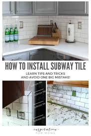 how to install subway kitchen tile backsplash tips tutorial