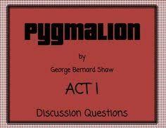 pyg on act i study guide george bernard shaw george bernard pyg on act i study guide george bernard shaw