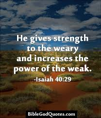 God Gives Strength - Isaiah 40:29 - Weekly Health Scripture via Relatably.com
