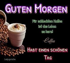 Guten Morgen Für Schlechton Kaffee Ist Das Leben Zu Kurz