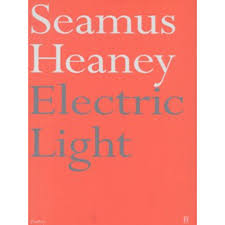 Electric Light Seamus Heaney Electric Light Signed For Sale In Holmfirth West Yorkshire Preloved