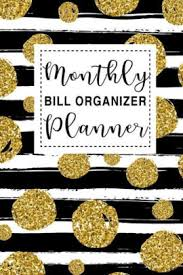 Monthly Bill Planner Organizer Monthly Bill Paying Organizer Yearly And Monthly Payment Tracker Organizer Planner Budget Planner Expense Notebook