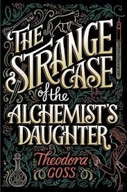 best the alchemist book review ideas the the strange case of the alchemist s daughter theodora goss npr book review