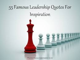 Famous Leadership Quotes Classy 48 Famous Leadership Quotes For Inspiration