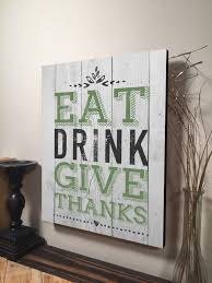 wood sign glass decor wooden kitchen wall: eat drink give thanks printed wood sign pallet sign rustic wooden wall art x