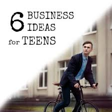 6 Business Ideas For Teenagers I Really Wish Id Had More