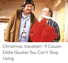 Christmas vacation quotes are the best, for starters. Christmas Vacation Cousin Eddie Emptying Septic Meme Page 2 Line 17qq Com