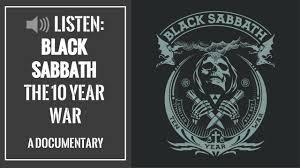 Black Sabbath Design Listen Black Sabbaths 10 Year War Radio Documentary Louder