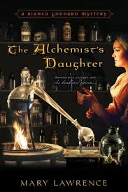 the alchemist s daughter by mary lawrence 22715913