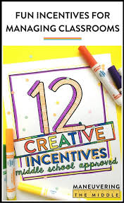 Positive Behavior Charts For Middle School 12 Creative Incentives For Middle School Maneuvering The