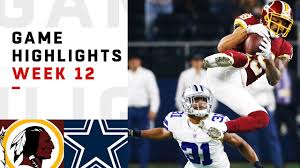 Redskins vs. Cowboys Week 12 Highlights | NFL 2018 - YouTube