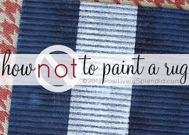 how not to paint a rug positively splendid crafts sewing recipes and home decor