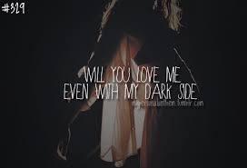 Quotes About Dark Love 40 Quotes New Dark Love Quotes