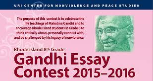 annual ri th grade gandhi essay contest 6th annual gandhi essay contest 2015 2016