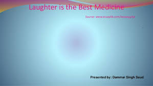 laughter is the best medicine laughter is the best medicine source essaylib com eassay php