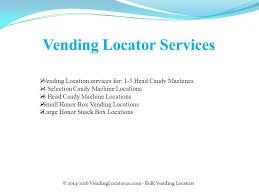 Vending Machine Location Services Stunning Presentation For VendingLocator48u Ppt Download