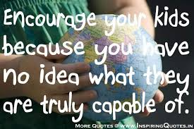 Inspirational Quotes About Loving Children Unique Inspiring Quotes For Children THe Nurturing Nanny
