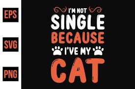 Cat Typographic Quote Design Vector Graphic By Ajgortee Creative Fabrica
