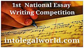 ist national essay writing competition into legal world  ist national essay writing competition into legal world scholarship worth 48 thousand and awards no registration fee