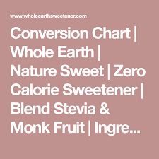 Calorie Conversion Chart Conversion Chart Whole Earth Nature Sweet Zero Calorie