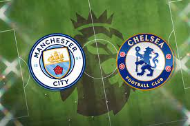 Man City vs Chelsea FC: Prediction, kick off time, TV, live stream, team  news, lineups, h2h result, odds today