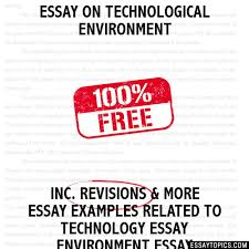 on technological environment essay on technological environment