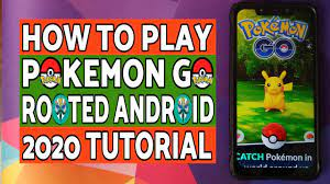 How To Play Pokemon Go on Rooted Android Devices (2020 Tutorial) - YouTube