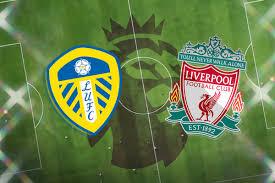 Leeds United vs Liverpool FC: Premier League prediction, TV channel, live  stream, h2h results, team news, odds