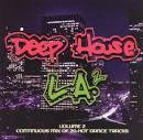 Deep House L.A., Vol. 2