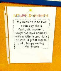 personal mission statement ms steele s kindergarten crew this year at lbne we were all challenged to post our personal mission statements in our classrooms